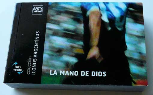 Diego Maradona - Die Hand Gottes