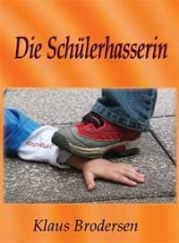 brodersen: die Schuelerhasserin - Cover