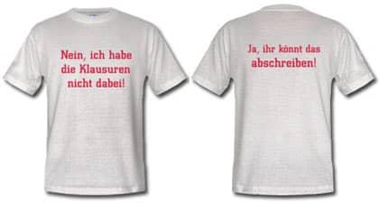 Lehrer-Shirt von Schinka: Ja, ihr könnt das jetzt abschreiben/Nein, ich habe die Klausuren nicht dabei (bei lehrershirts.com)